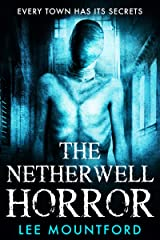 The Netherwell Horror Kindle Edition