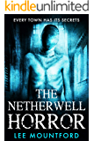 The Netherwell Horror: Book 3 in the Extreme Horror Series