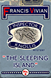 The Sleeping Island: An Inspector Knollis Mystery (The Inspector Knollis Mysteries Book 8)