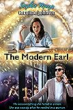 The Modern Earl: Clean Inspirational Short Read