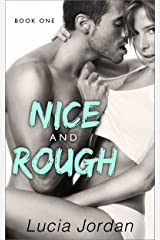 Nice And Rough Kindle Edition