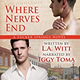Where Nerves End: Tucker Springs, Book 1
