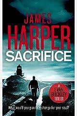 Sacrifice: An Evan Buckley Crime Thriller (Evan Buckley Thrillers Book 8) Kindle Edition
