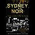 Sydney Noir  : The Golden Years