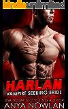 Harlan: Vampire Seeking Bride