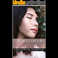 Storia di Lin: 林的歷史 (Consolazione Vol. 12)