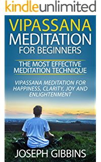 The art of living vipassana meditation as taught by s n goenka vipassana meditation for beginners the most effective meditation technique vipassana meditation for happiness fandeluxe Images