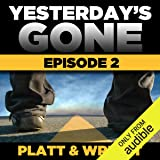 Yesterday's Gone: Season 1 - Episode 2