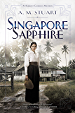 Singapore Sapphire (A Harriet Gordon Mystery Book 1)