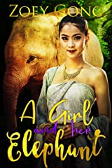 A Girl and her Elephant (The Animal Companions Series Book 1)