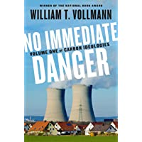 No Immediate Danger: Volume One of Carbon Ideologies: 1