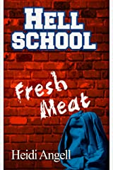 Hell School Fresh Meat Kindle Edition