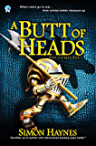 A Butt of Heads (Robot vs Dragons Book 2)