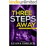 Three Steps Away: A Titus Ray Thriller