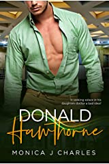 Donald Hawthorne: BWWM, Over 40's, Billionaire Romance (Tycoons From Money Book 3) Kindle Edition