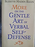 More on the gentle art of verbal self-defense
