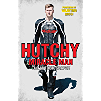 Hutchy - Miracle Man: The Autobiography