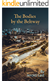 The Bodies by the Beltway (Roger and Suzanne Mystery Series Book 15)