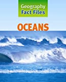 Oceans (Geography Fact Files)