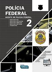 Polícia Federal. Agente da Polícia Federal - Volume 2