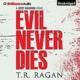 Evil Never Dies: Lizzy Gardner Series, Book 6