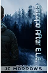 Escape After E.L.E. (Frozen World Book 2) Kindle Edition