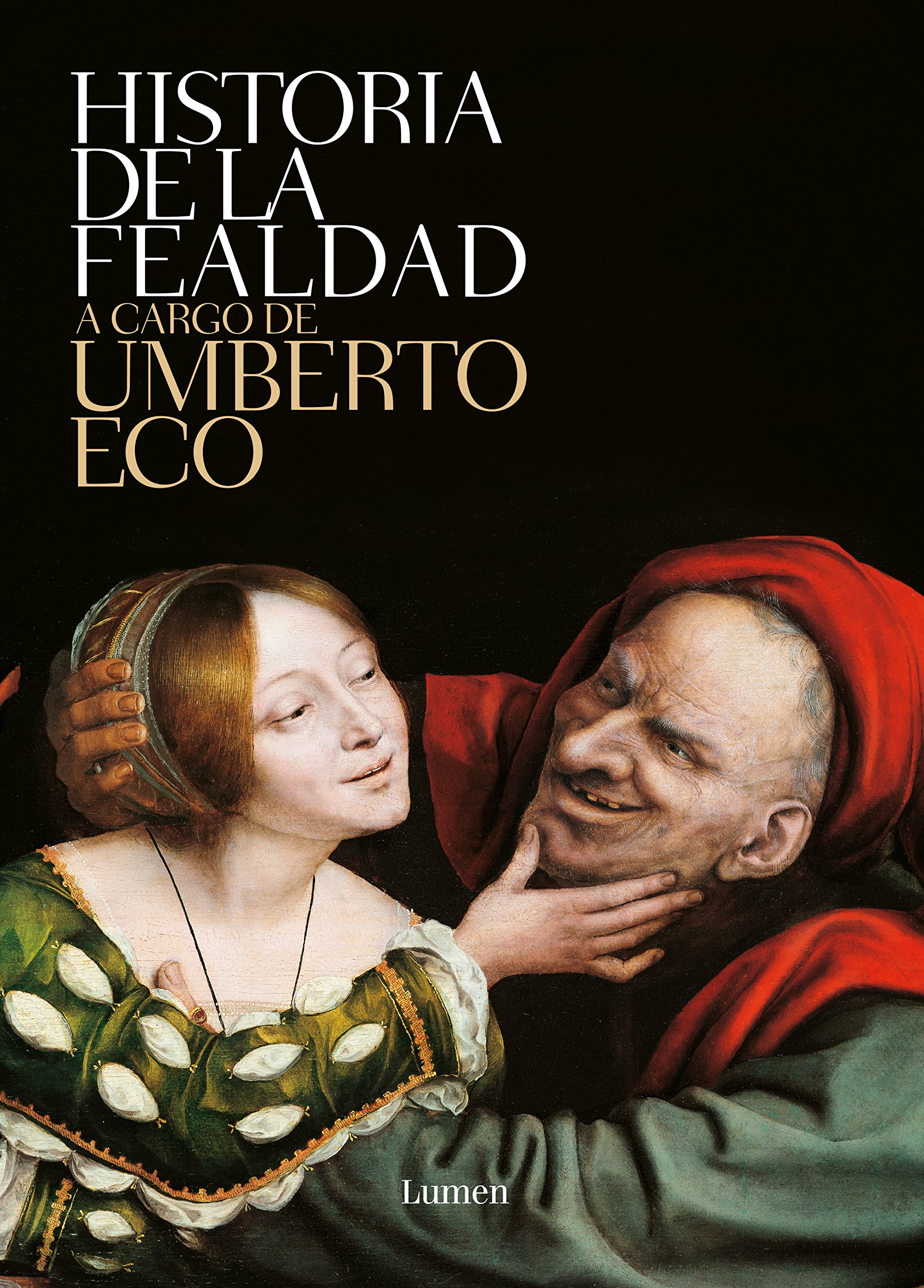 Historia de la fealdad / History of Ugliness (Spanish Edition) PDF