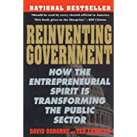Reinventing Government: How the Entrepreneurial Spirit is Transformingthe Public Sector (Plume)