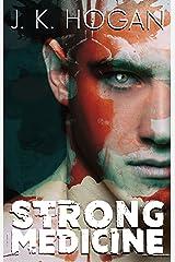 Strong Medicine Kindle Edition