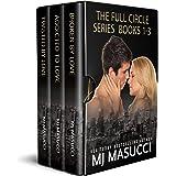 The Full Circle Series Boxed Set Books 1 - 3