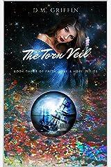 The Torn Veil (Love, Faith & Hope Book 3) Kindle Edition
