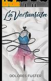 La Vestuarista (Spanish Edition)