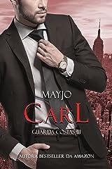 CARL (GUARDA-COSTAS Livro 3) eBook Kindle