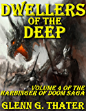 Dwellers of the Deep (Harbinger of Doom - Volume 4) (Harbinger of Doom series)