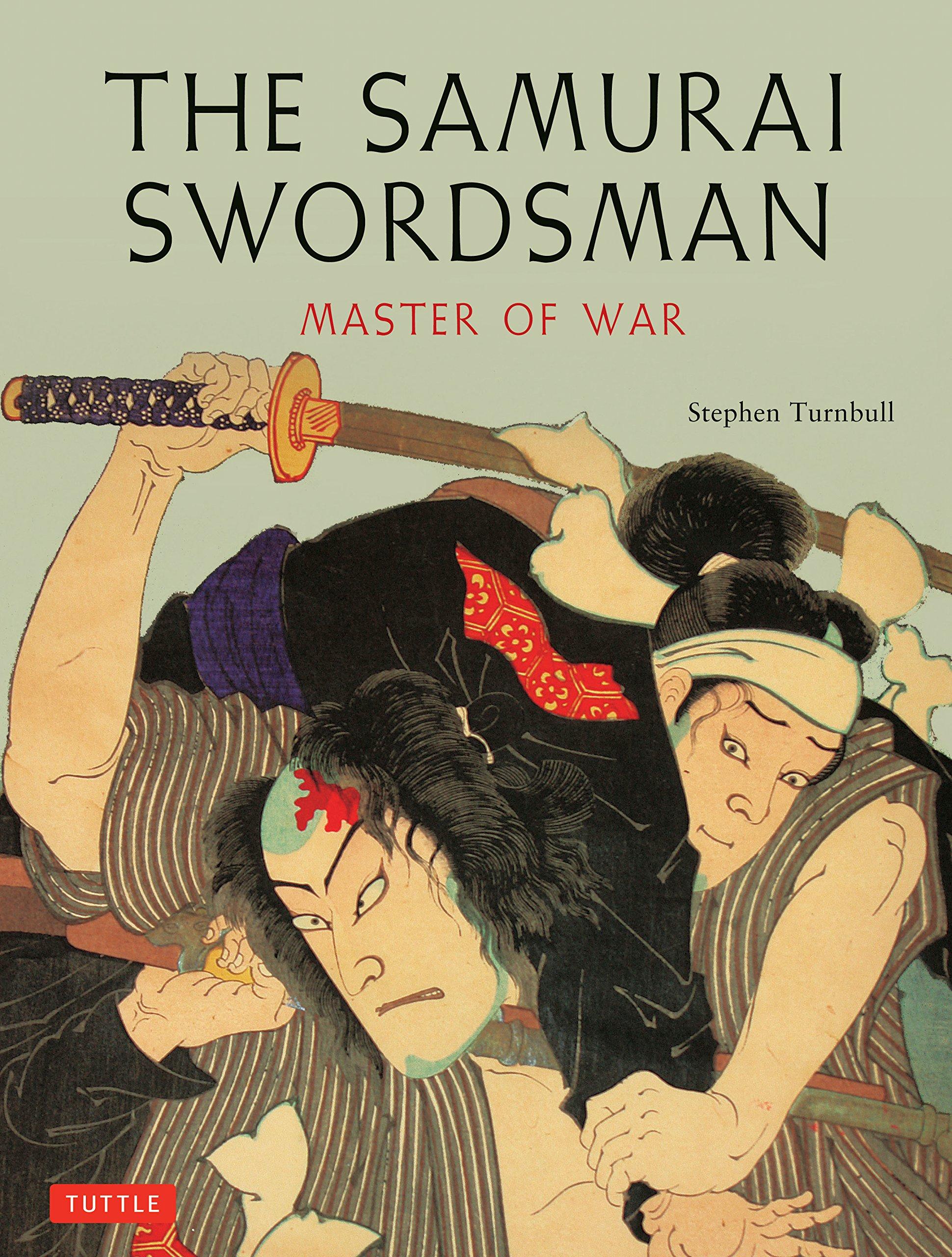 The Samurai Swordsman: Master of War: Amazon.es: Stephen ...
