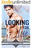Looking For Love (Semper Fi, The Forever Faithful Series Book 2)