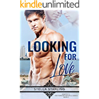 Looking For Love (Semper Fi, The Forever Faithful Series Book 2) (English Edition)