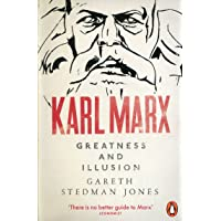 Karl Marx. Greatness And Illusion
