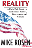 REALITY A Plain-Talk Guide to Economics, Politics, Government and Culture