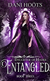 Entangled (Daughter of Hades Book 3)