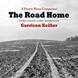 The Road Home: Stories from Lake Wobegon