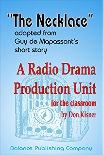 The Necklace, An Easy Radio Drama Production Unit for the Classroom