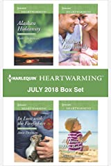 Harlequin Heartwarming July 2018 Box Set: Alaskan Hideaway\In Love with the Firefighter\Finding Her Family\A Home for Her Baby Kindle Edition