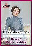 La desheredada (Imprescindibles de la literatura castellana)