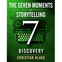 The Seven Moments In Storytelling - How To Use Discovery