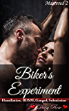 Biker's Experiment (Mastered Book 2)