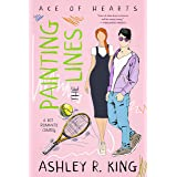 Painting the Lines: A Hot Romantic Comedy (Ace of Hearts Book 1)