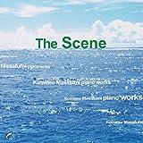 The Scene -Komatsu Masafumi piano works-