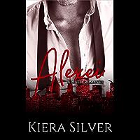Alexei (Dark Mafia Romance Book 4) (English Edition)