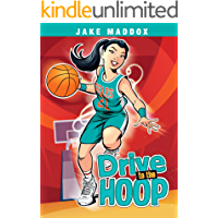 Drive to the Hoop (Jake Maddox Girl Sports Stories)